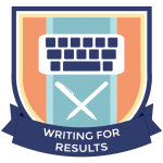 Badge: Writing for Results